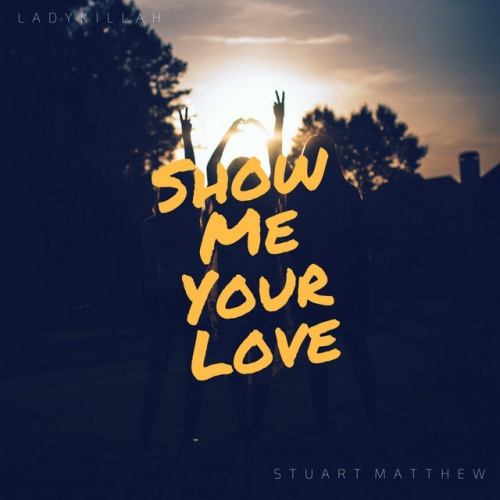 Show Me Your Love
