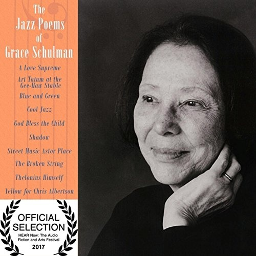 The Jazz Poems of Grace Schulman