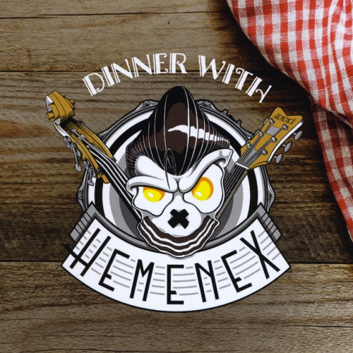 Dinner With Hemenex