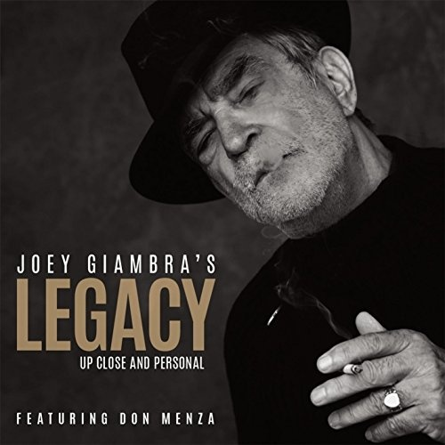 Joey Giambra Legacy: Up Close and Personal