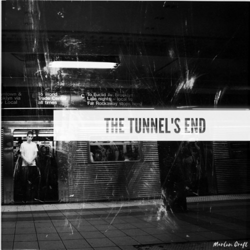 The Tunnel's End