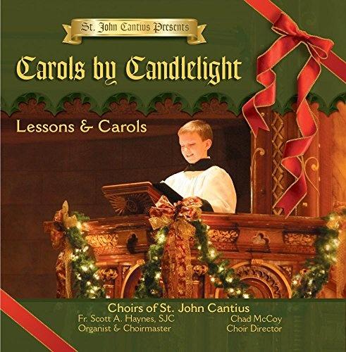 Carols by Candlelight: Lessons & Carols