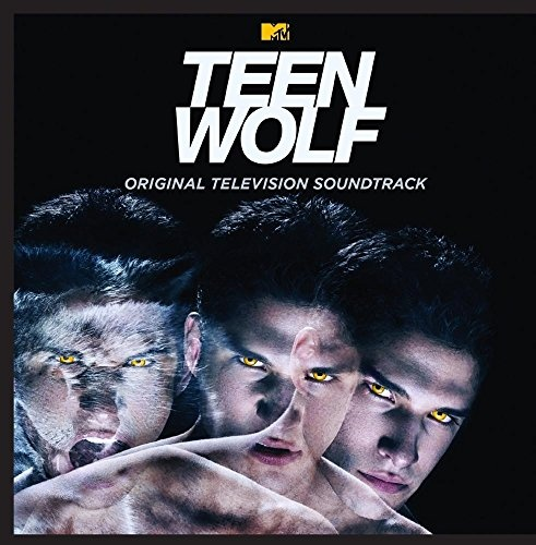 Teen Wolf [Original Television Soundtrack]