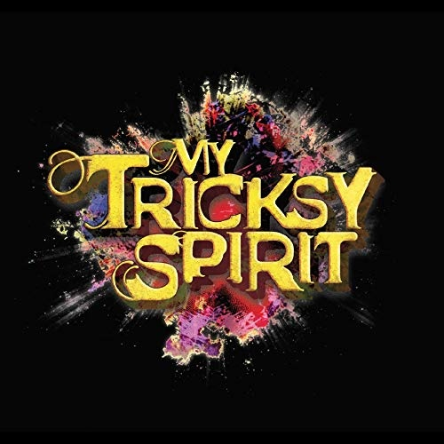 My Tricksy Spirit