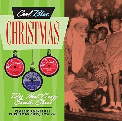 Blues For Christmas: Christmas Blues & R&B, 1956-1961