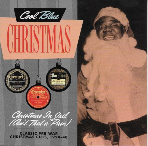 Christmas in Jail (Ain't That a Pain): Christmas Blues & Jazz
