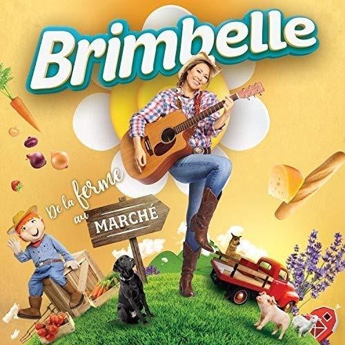 Brimbelle: De La Ferme au Marche