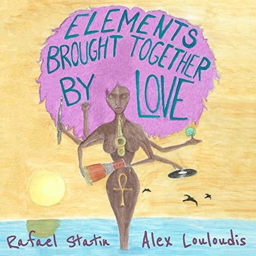 Elements Brought Together by Love