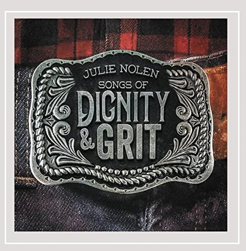 Songs of Dignity and Grit