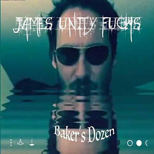 Baker's Dozen - James Unity Fuchs | User Reviews | AllMusic