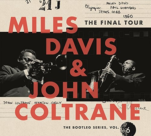 The Final Tour: The Bootleg Series, Vol  6 - Miles Davis, John
