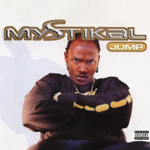 Jump - Mystikal   Songs, Reviews, Credits   AllMusic