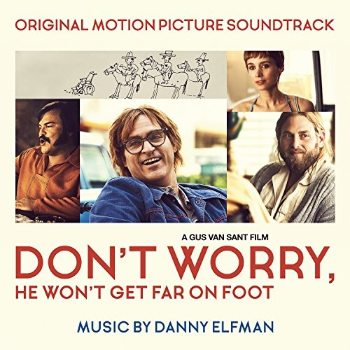 Don't Worry, He Won't Get Far on Foot [Original Motion Picture Soundtrack]