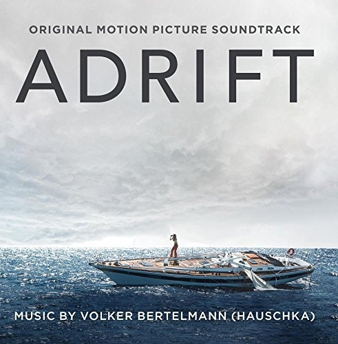 Adrift [Original Motion Picture Soundtrack]