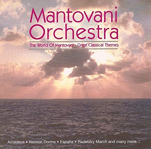 The World of Mantovani: Great Classical Themes