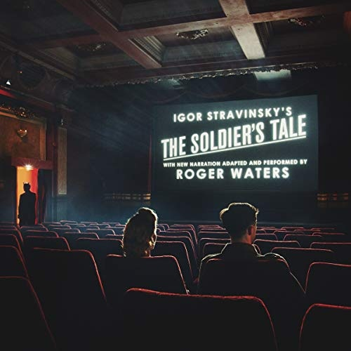 Igor Stravinsky's The Solider's Tale: Narration by Roger Waters
