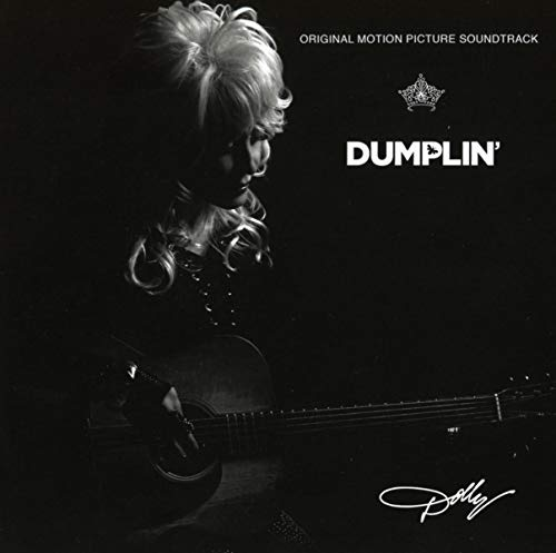Dumplin' [Original Motion Picture Soundtrack]