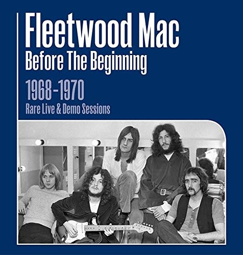 Before the Beginning: Rare Live & Demo Sessions 1968-1970
