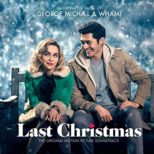 Last Christmas [The Original Motion Picture Soundtrack]