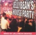 Jellybean's House Party