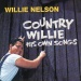 Country Willie: His Own Songs