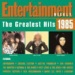 Entertainment Weekly: The Greatest Hits 1985