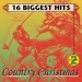 16 Biggest Hits: Country Christmas, Vol. 2