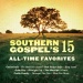 Southern Gospel's 15 All Time Favorites, Vol. 2