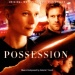 Possession [Original Motion Picture Soundtrack]