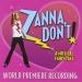 Zanna, Don't: A Musical Fairytale