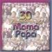 30 Pegaditas de Mama y Papa