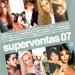 Superventas 07 [Sony]