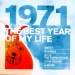 The Best Year of My Life: 1971