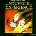Cirque du Soleil: Nouvelle Expérience