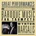 Wynton Marsalis: Baroque Music For Trumpets