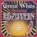 Great White Salutes Led Zepplin