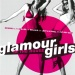 Glamour Girls in the House