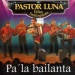 Pa' La Bailanta