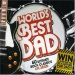 World's Best Dad [2007]