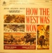 How the West Was Won [Original Soundtrack]