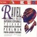Ravel: Bolero; La Valse; Rapsodie Espagnole; Tzigane