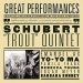 "Schubert: Quintet, Op. 114 ""The Trout"""