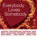 Everybody Loves Somebody [Sony]