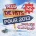 Plus de Hits Pour 2013