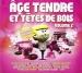 Âge Tendre et Têtes de Bois, Vol. 2