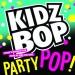 Kidz Bop Party Pop!