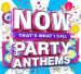 Now That's What I Call Party Anthems [UK]