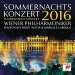 Sommernachtskonzert 2016 / Summer Night Concert 2016
