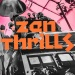 Zen Thrills