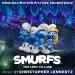 Smurfs: The Lost Village [Original Motion Picture Soundtrack]